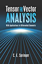 Tensor and Vector Analysis: With Applications to Differential Geometry (Dover Books on Mathematics) (English Edition)