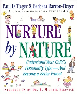 Nurture by Nature: Understand Your Child's Personality Type - And Become a Better Parent (English Edition)