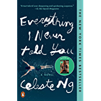 Everything I Never Told You: A Novel (English Edition)