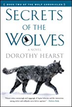 Secrets of the Wolves: A Novel (The Wolf Chronicles Book 2) (English Edition)