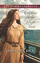 Captive on the High Seas (Mills & Boon Love Inspired Historical) (English Edition)