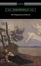 The Interpretation of Dreams (Translated by A. A. Brill) (English Edition)