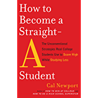 How to Become a Straight-A Student: The Unconventional Strat…