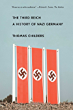 The Third Reich: A History of Nazi Germany (English Edition)