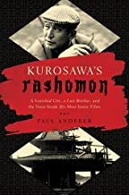 Kurosawa's Rashomon: A Vanished City, a Lost Brother, and the Voice Inside His Iconic Films (English Edition)