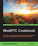 WebRTC Cookbook (English Edition)