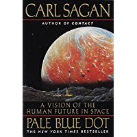 Pale Blue Dot: A Vision of the Human Future in Space (Englis…