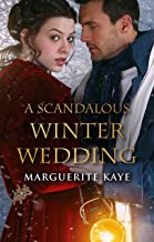 A Scandalous Winter Wedding (Matches Made in Scandal Book 4) (English Edition)