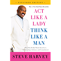 Act Like a Lady, Think Like a Man, Expanded Edition: What Me…