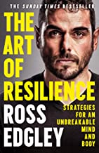 The Art of Resilience: Strategies for an Unbreakable Mind and Body (English Edition)