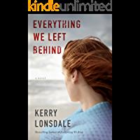 Everything We Left Behind: A Novel (English Edition)