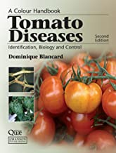 Tomato Diseases: Identification, Biology and Control: A Colour Handbook, Second Edition (English Edition)