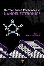 Current-Driven Phenomena in Nanoelectronics (English Edition)