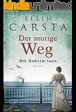 Der mutige Weg (Die Hansen-Saga 5) (German Edition)