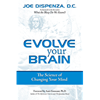 Evolve Your Brain: The Science of Changing Your Mind (Englis…