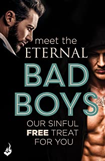 Meet The Eternal Bad Boys: Our Sinful Free Treat For You (English Edition)