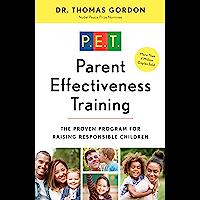 Parent Effectiveness Training: The Proven Program for Raisin…