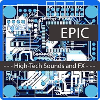 Epic Hi-Tech Sounds and FX
