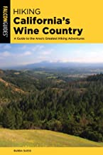 Hiking California's Wine Country: A Guide to the Area's Greatest Hiking Adventures (Regional Hiking Series) (English Edition)