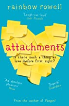 Attachments: Is there such a thing as love before first sight? The romantic comedy we all need to read in 2021 (English Ed...