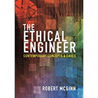 The Ethical Engineer: Contemporary Concepts and Cases (Engli…