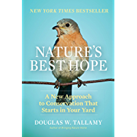 Nature's Best Hope: A New Approach to Conservation that Star…