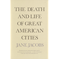 The Death and Life of Great American Cities (English Edition…