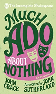 Incomplete Shakespeare: Much Ado About Nothing (English Edition)