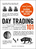 Day Trading 101: From Understanding Risk Management and Crea…
