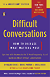 Difficult Conversations: How to Discuss What Matters Most (E…
