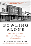 Bowling Alone: The Collapse and Revival of American Communit…