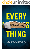 Every Missing Thing (English Edition)
