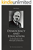 Democracy and Education:An Introduction to the Philosophy of…