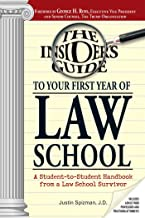 Insider's Guide To Your First Year Of Law School: A Student-to-Student Handbook from a Law School Survivor (English Edition)