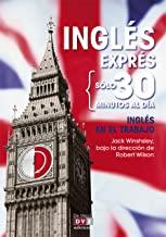 Inglés exprés: Inglés en el trabajo (Spanish Edition)