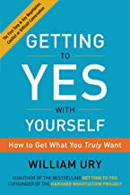 Getting to Yes with Yourself: (and Other Worthy Opponents) (English Edition)