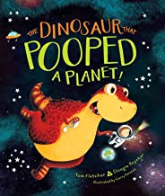The Dinosaur That Pooped a Planet! (English Edition)