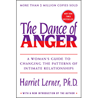The Dance of Anger: A Woman's Guide to Changing the Patterns…