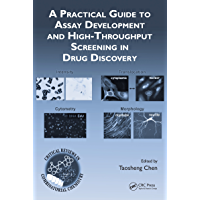 A Practical Guide to Assay Development and High-Throughput S…