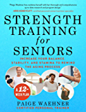 Strength Training for Seniors: Increase your Balance, Stabil…