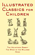 Illustrated Classics For Children: The Velveteen Rabbit, The Wind (English Edition)