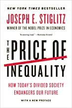 The Price of Inequality: How Today's Divided Society Endangers Our Future (English Edition)