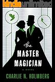 The Master Magician (The Paper Magician Book 3) (English Edi…