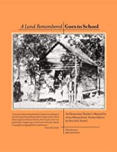 A Land Remembered Goes To School (English Edition)
