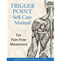 Trigger Point Self-Care Manual: For Pain-Free Movement (Engl…