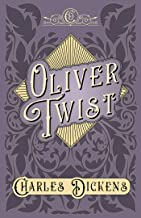 Oliver Twist: The Parish Boy's Progress - With Appreciations and Criticisms By G. K. Chesterton (English Edition)