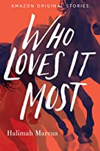 Who Loves It Most (English Edition)