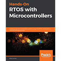 Hands-On RTOS with Microcontrollers: Building real-time embe…