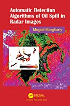 Automatic Detection Algorithms of Oil Spill in Radar Images (English Edition)