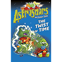 Astrosaurs 17: The Twist of Time (English Edition)
